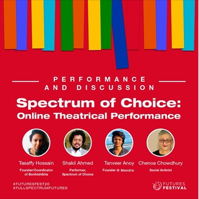 Spectrum of Choice : online theatrical performance