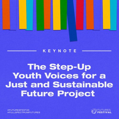 The Step-up Youth Voices for a Just and Sustainable Future Project